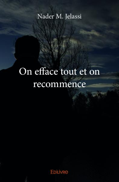 On efface tout et on recommence
