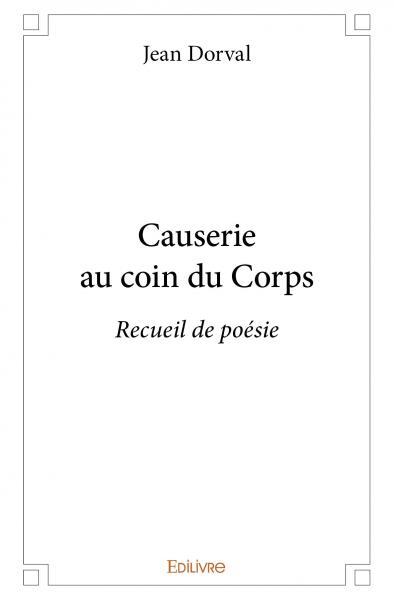 Causerie au coin du Corps