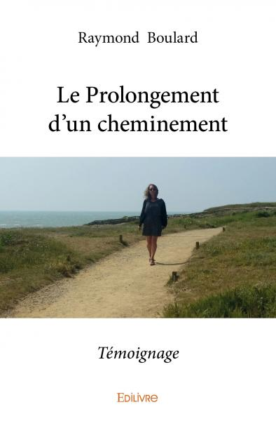 Le Prolongement d'un cheminement