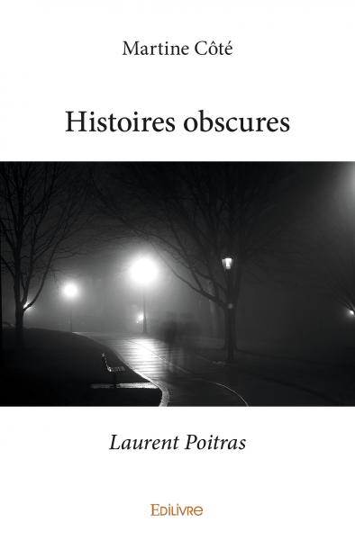 Histoires obscures