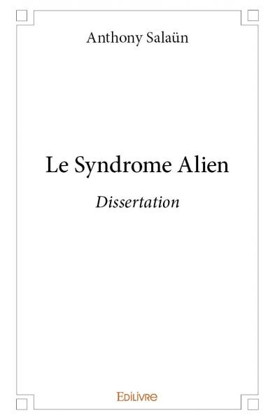 Le Syndrome Alien
