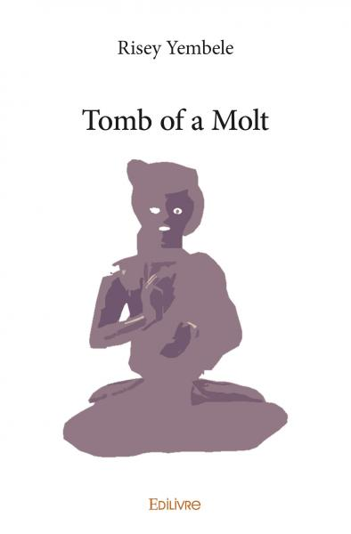 Tomb of a molt