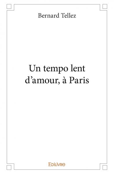 Un tempo lent d'amour, à Paris