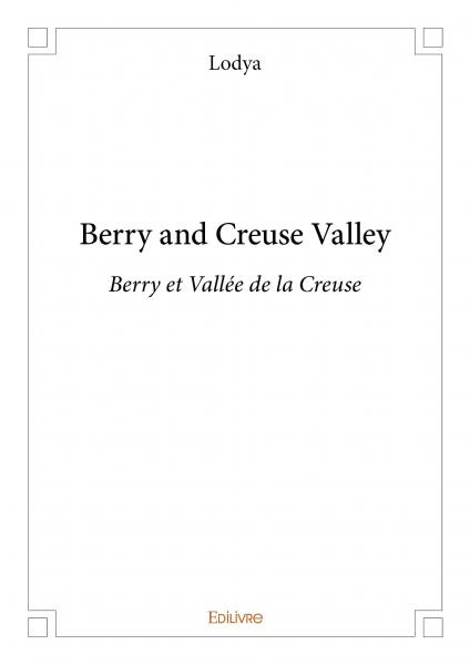 Berry and Creuse Valley