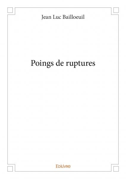 Poings de ruptures