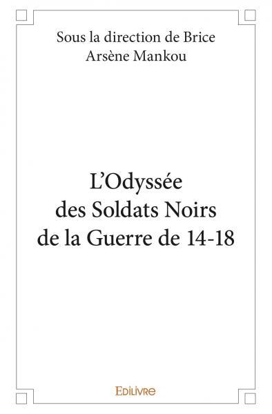 L'Odyssée des Soldats Noirs de 14-18