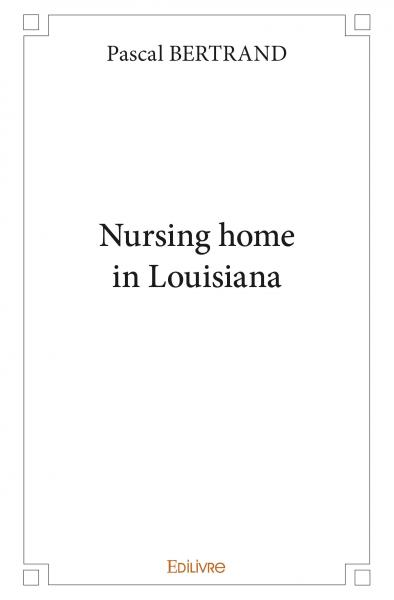 Nursing home in Louisiana