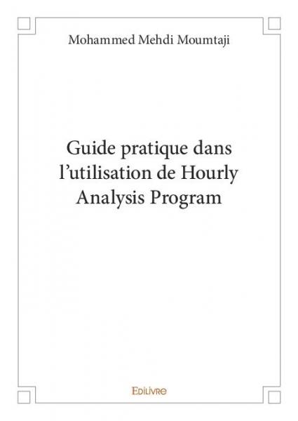 Guide pratique dans l'utilisation de Hourly Analysis Program