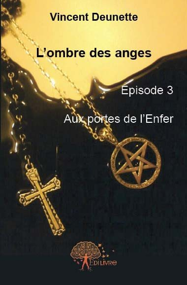 L'ombre des anges, Episode 3