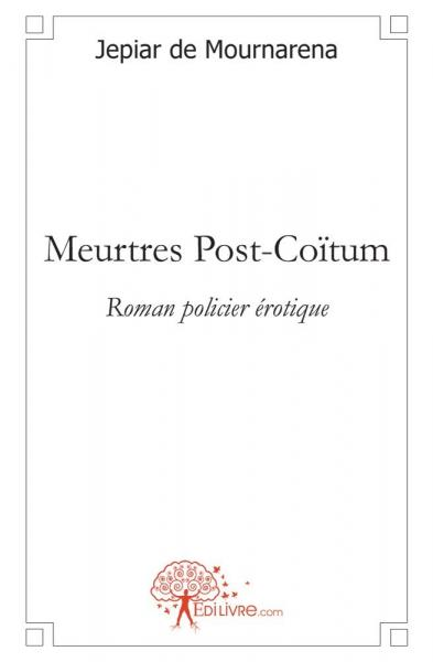 Meurtres Post-Coïtum