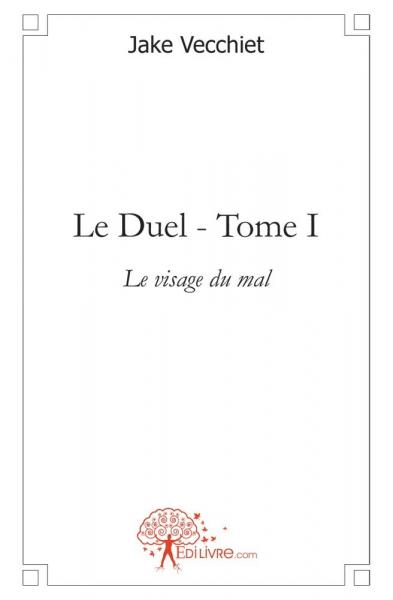 Le Duel - Tome I