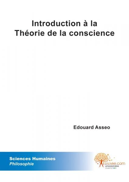 Introduction à la Théorie de la conscience