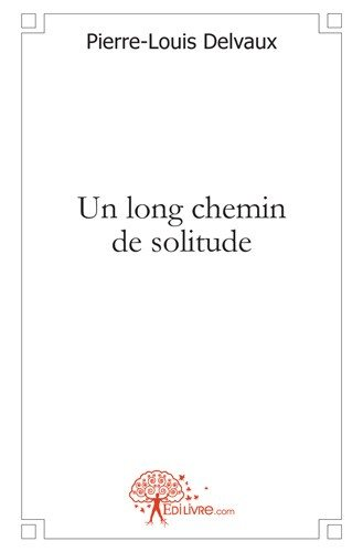 Un long chemin de solitude