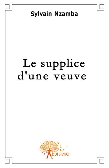 Le supplice d'une veuve