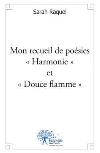 """Mon recueil de poésies """"Harmonie"""" et """"Douce flamme"""""""