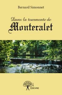 Dans la tourmente de Monteralet