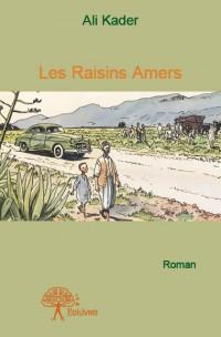 Les Raisins Amers