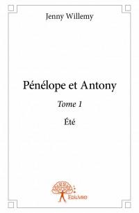 Pénélope et Antony - Tome 1