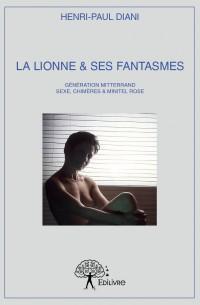 La Lionne & ses fantasmes