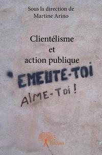 Clientélisme et action publique