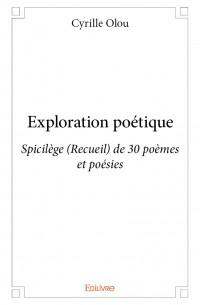 Exploration poétique