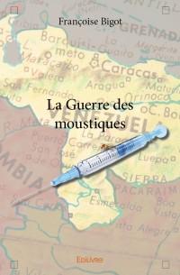 La Guerre des moustiques