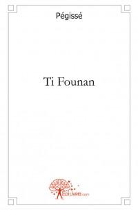 Ti Founan