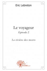 Le voyageur - Episode 2