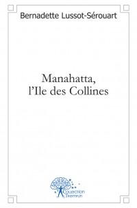 Manahatta, l'Ile des Collines
