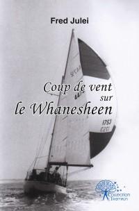 Coup de vent sur le Whanesheen