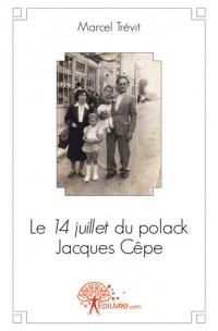 Le 14 juillet du polack Jacques C