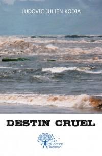 Destin cruel