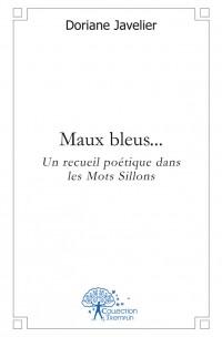 Maux bleus...