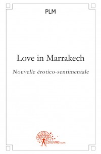 Love in Marrakech