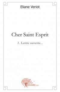 Cher Saint Esprit - Tome 1