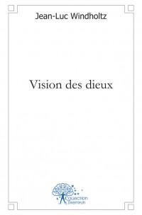 Vision des dieux