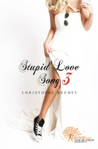 Stupid Love Song 3