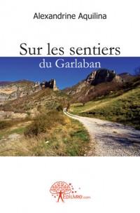 Sur les sentiers du Garlaban