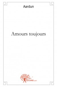 Amours toujours