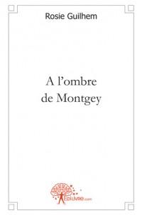 A l'ombre de Montgey