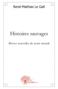 Histoires sauvages