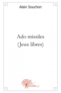 Ado missiles (Jeux libres)