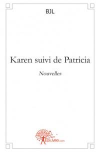 Karen suivi de Patricia