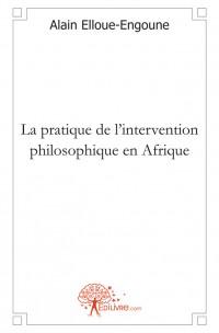 La pratique de l'intervention philosophique en Afrique