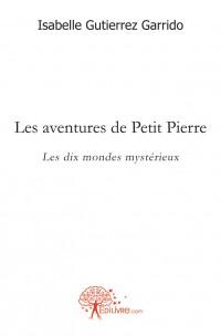 Les aventures de Petit Pierre