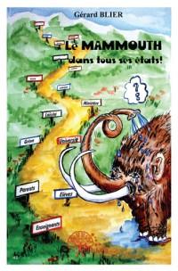 Le mammouth dans tous ses