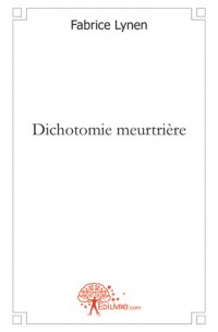 Dichotomie meurtri