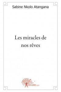 Les miracles de nos r
