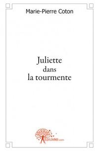 Juliette dans la tourmente