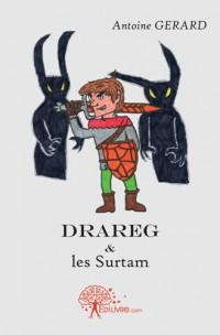 Drareg & les Surtam